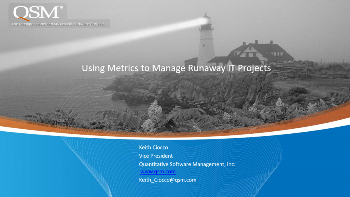 Using Metrics to Manage Runaway IT Projects