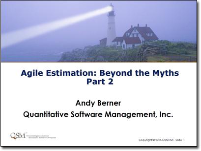Agile Estimation: Beyond the Myths, Part 2